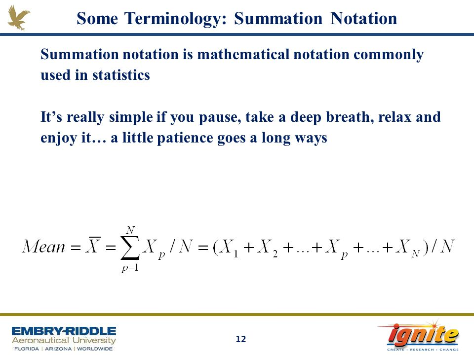 Some Terminology: Summation Notation