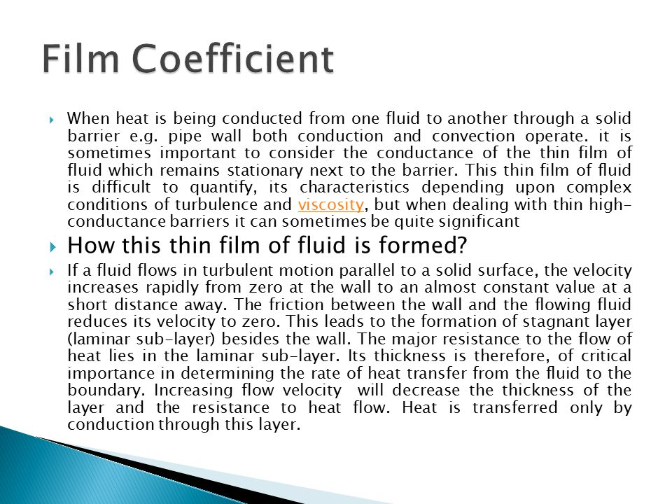 Film Coefficient How this thin film of fluid is formed