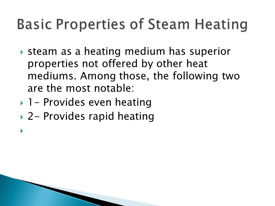 Basic Properties of Steam Heating