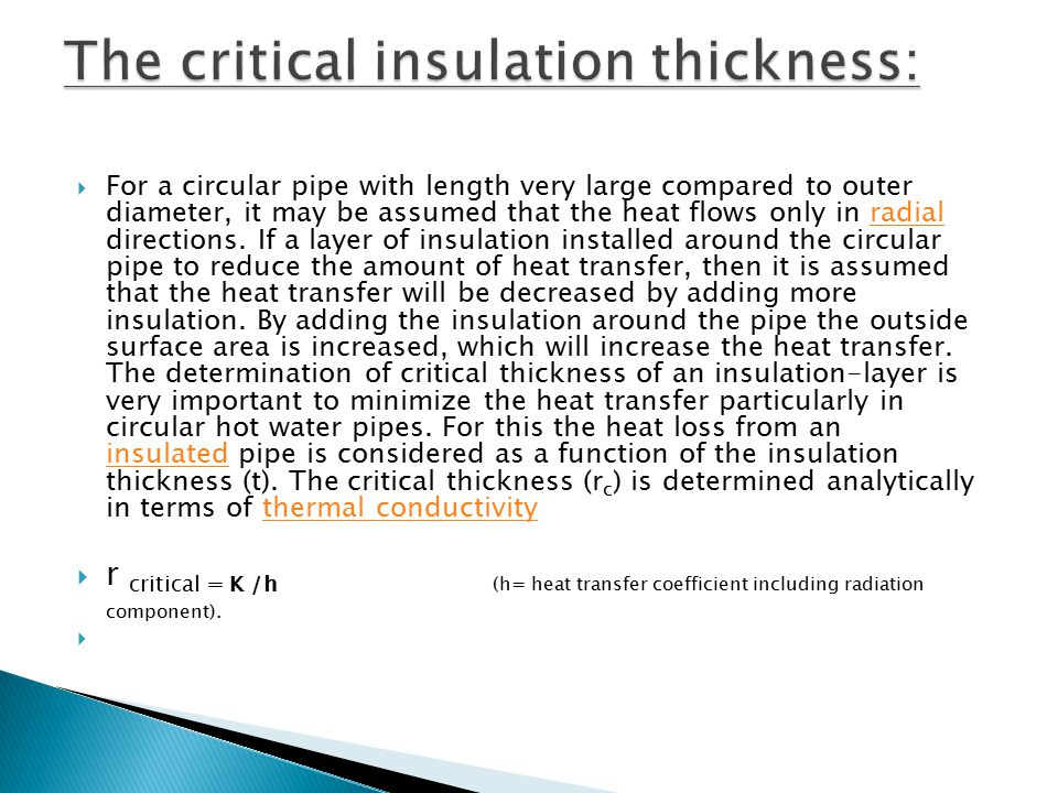 The critical insulation thickness:
