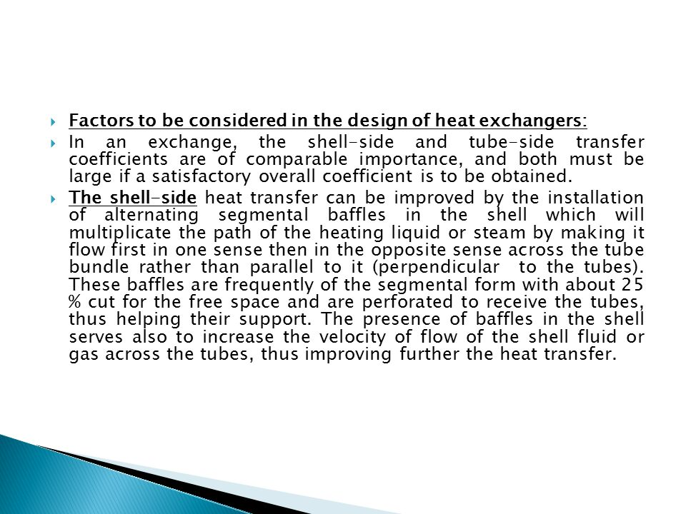 Factors to be considered in the design of heat exchangers: