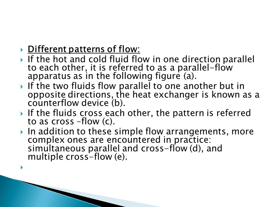 Different patterns of flow: