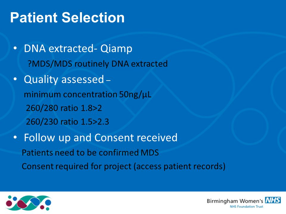 Patient Selection DNA extracted- Qiamp Quality assessed –