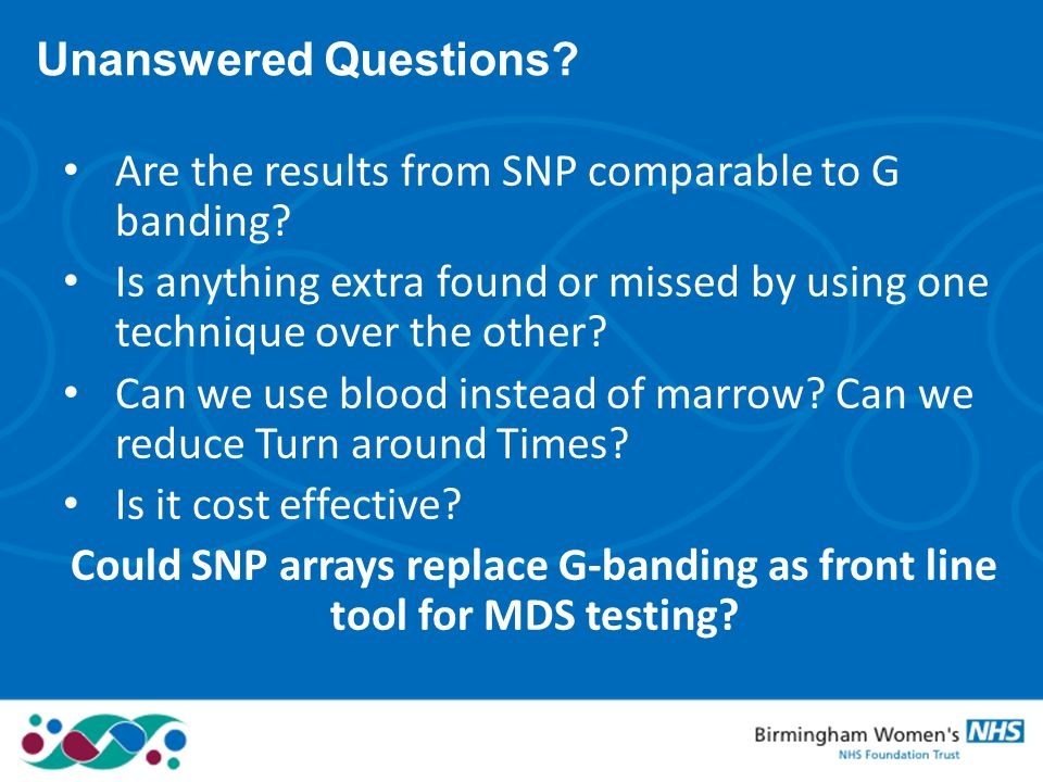 Could SNP arrays replace G-banding as front line tool for MDS testing