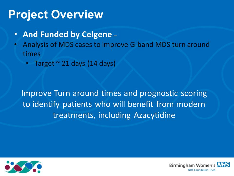 Project Overview And Funded by Celgene –