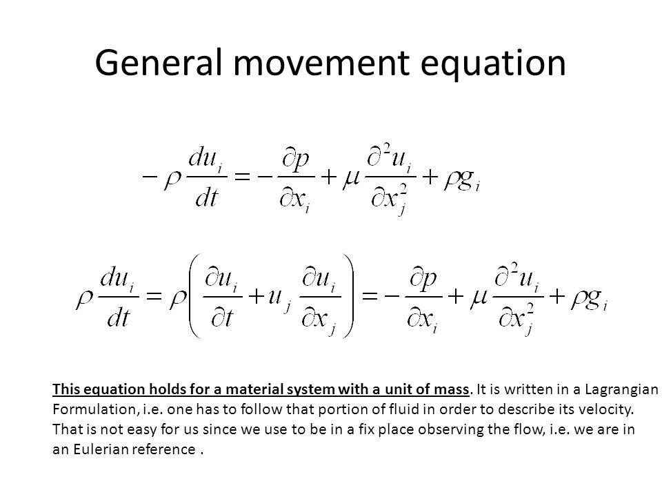 General movement equation