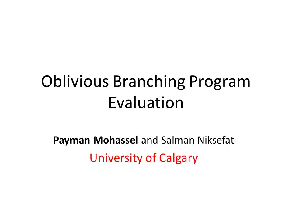 Oblivious Branching Program Evaluation
