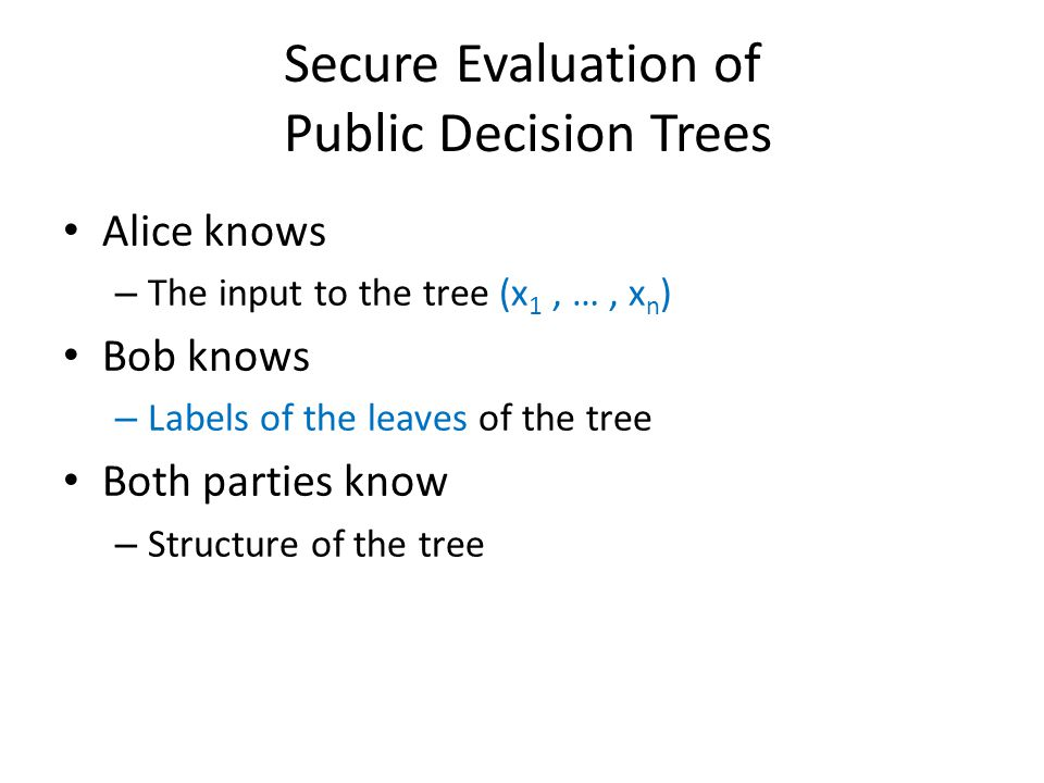 Secure Evaluation of Public Decision Trees