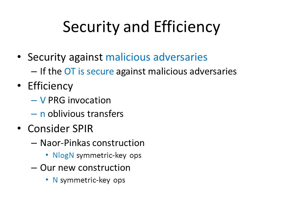 Security and Efficiency