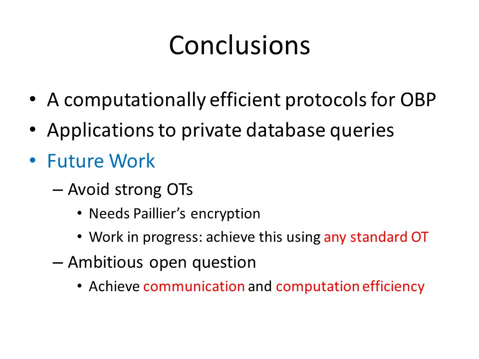 Conclusions A computationally efficient protocols for OBP