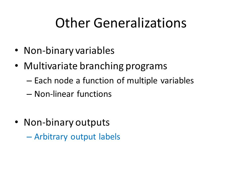 Other Generalizations