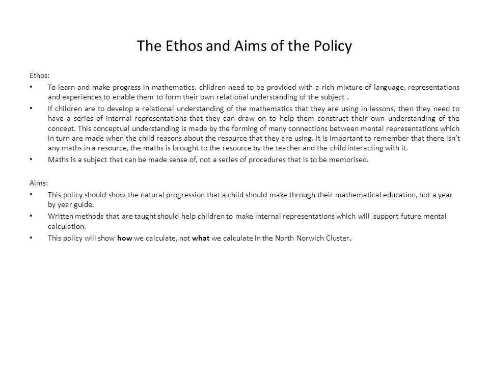 The Ethos and Aims of the Policy