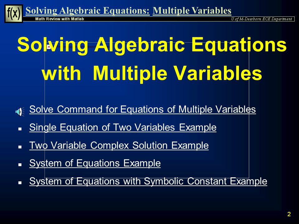 Solving Algebraic Equations with Multiple Variables