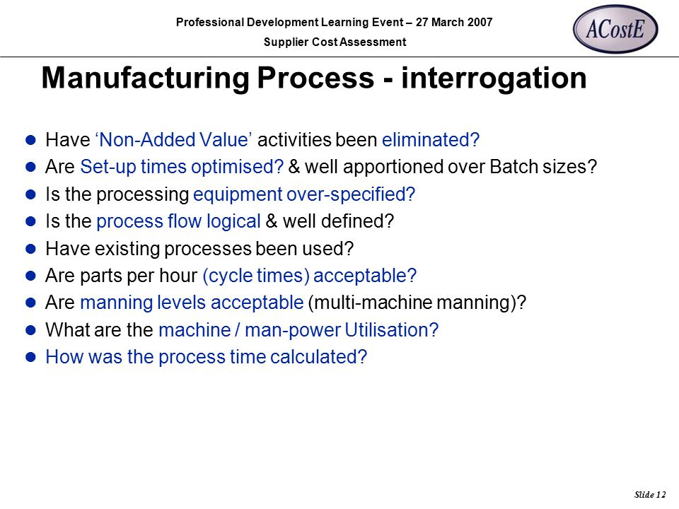 Manufacturing Process - interrogation