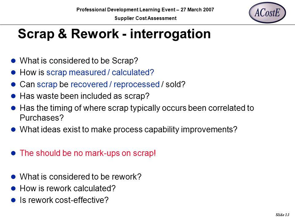 Scrap & Rework - interrogation