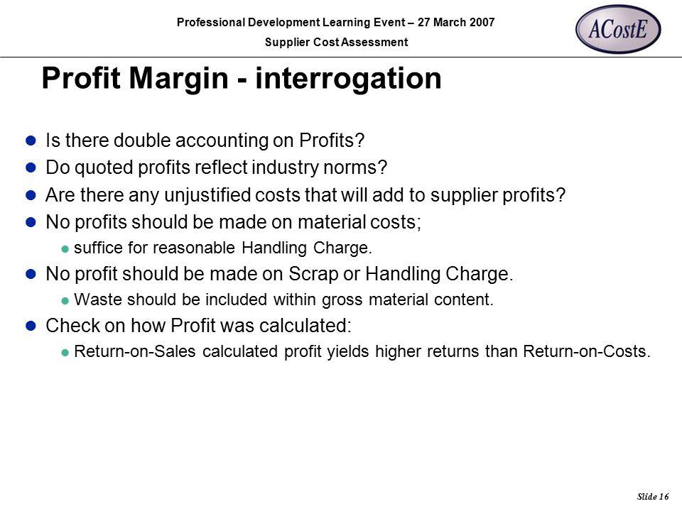 Profit Margin - interrogation
