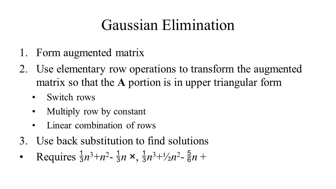 Gaussian Elimination Form augmented matrix