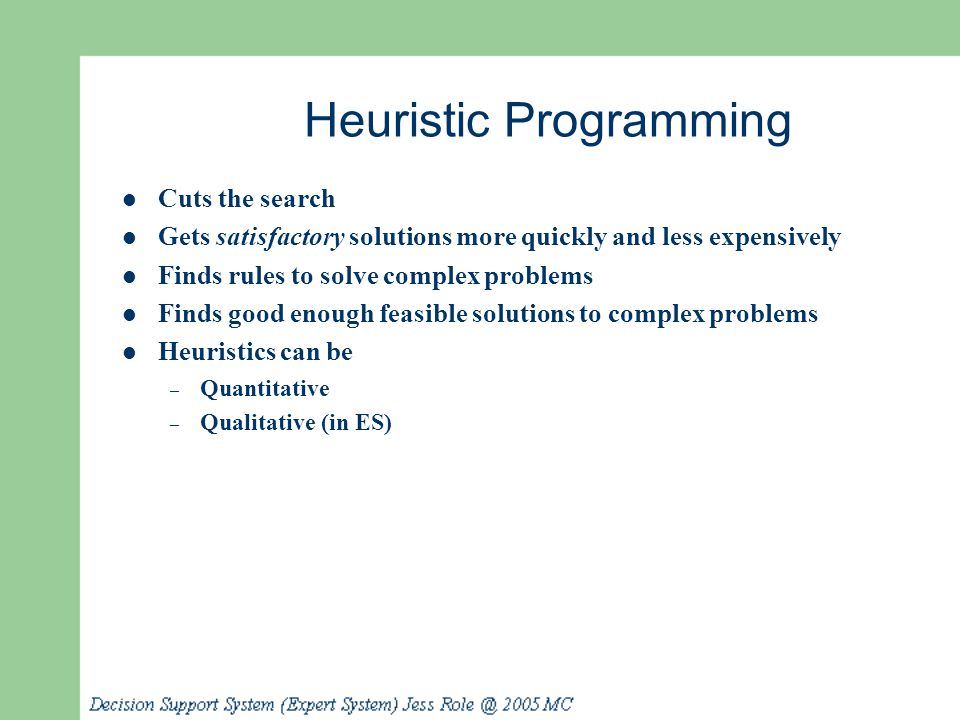 Heuristic Programming