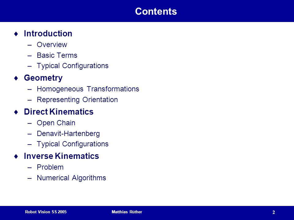Contents Introduction Geometry Direct Kinematics Inverse Kinematics