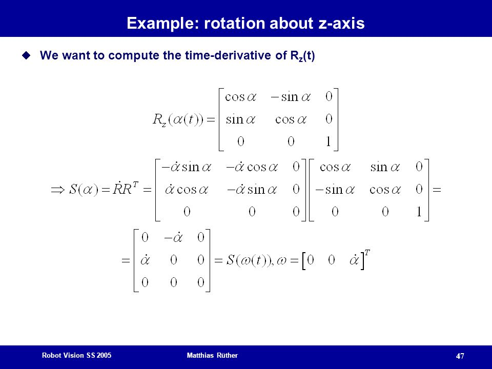 Example: rotation about z-axis