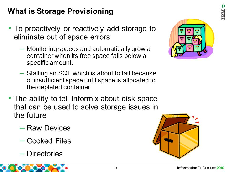Benefits of Storage Provisioning