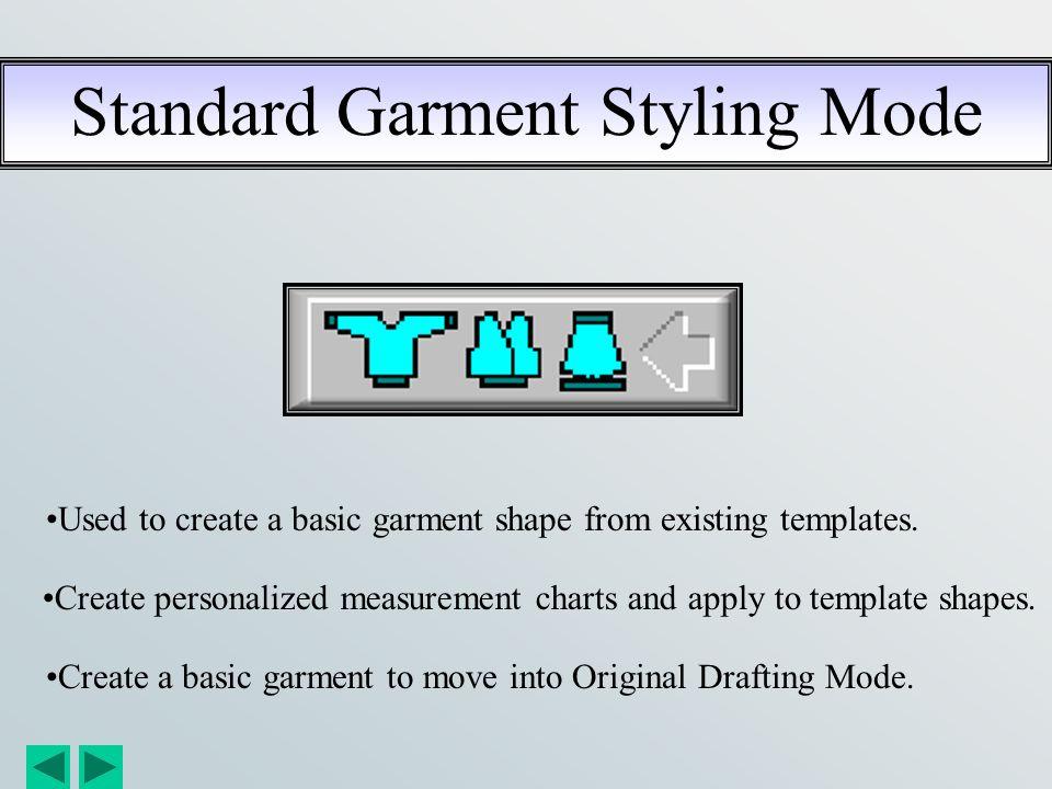 Standard Garment Styling Mode