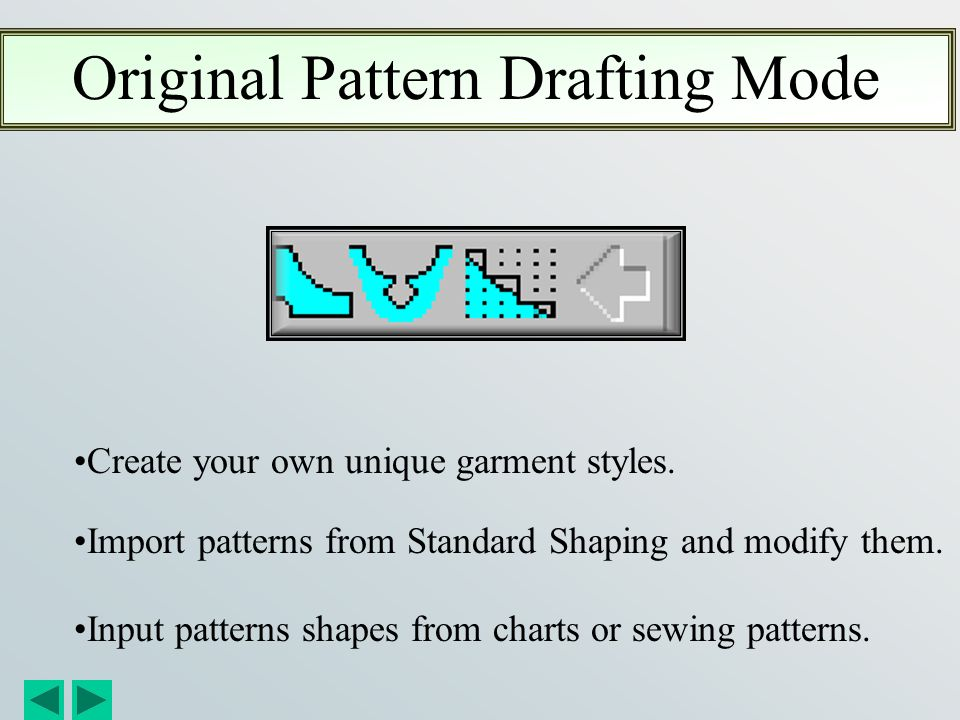 Original Pattern Drafting Mode