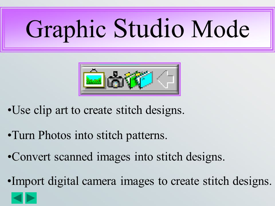 Graphic Studio Mode Use clip art to create stitch designs.