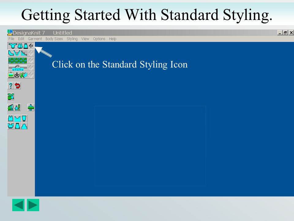 Getting Started With Standard Styling.