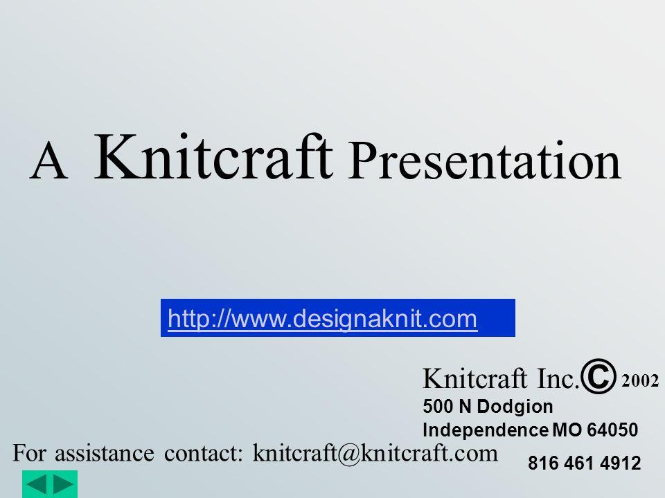 A Knitcraft Presentation