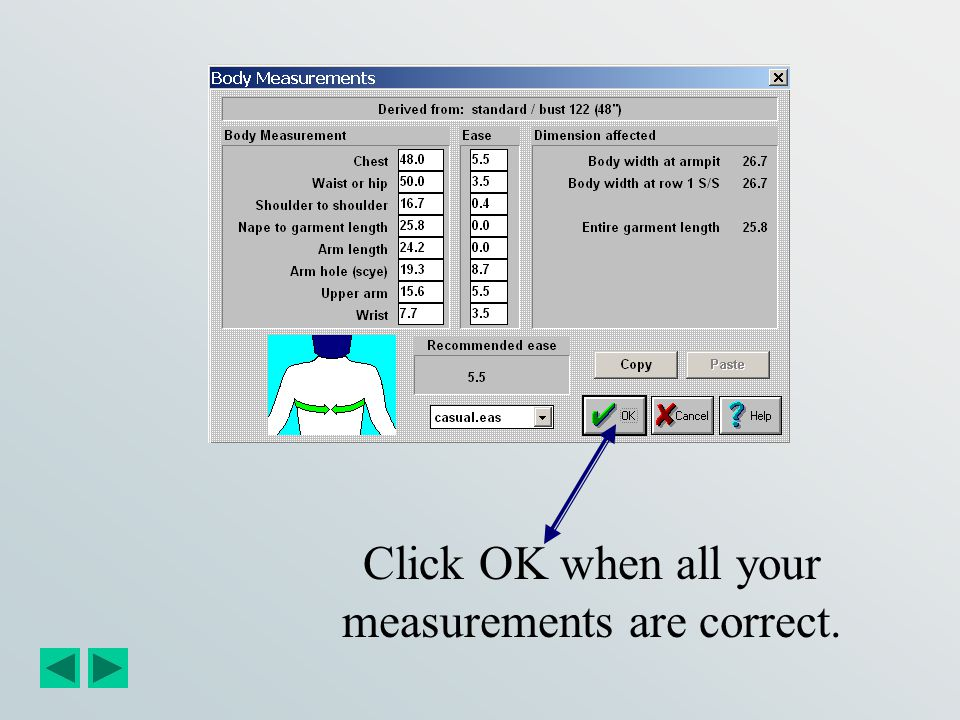 Click OK when all your measurements are correct.
