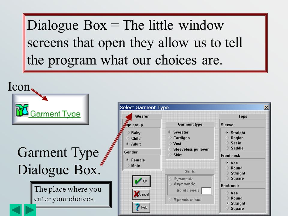 Garment Type Dialogue Box.