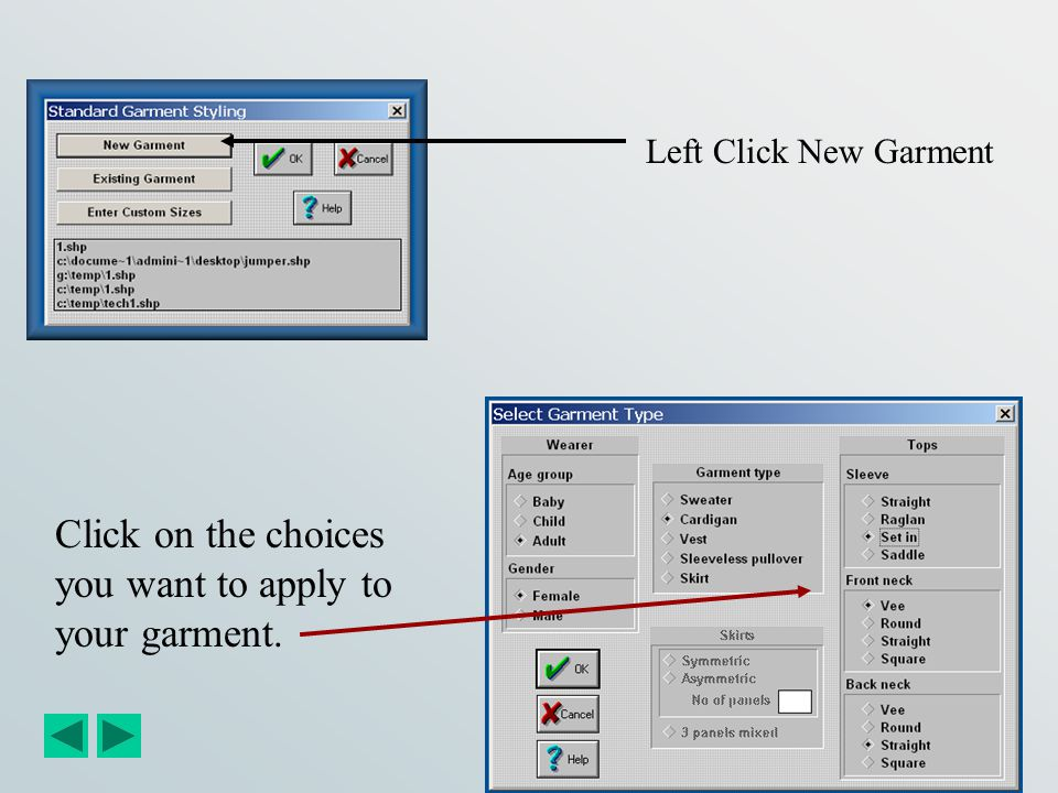 Click on the choices you want to apply to your garment.