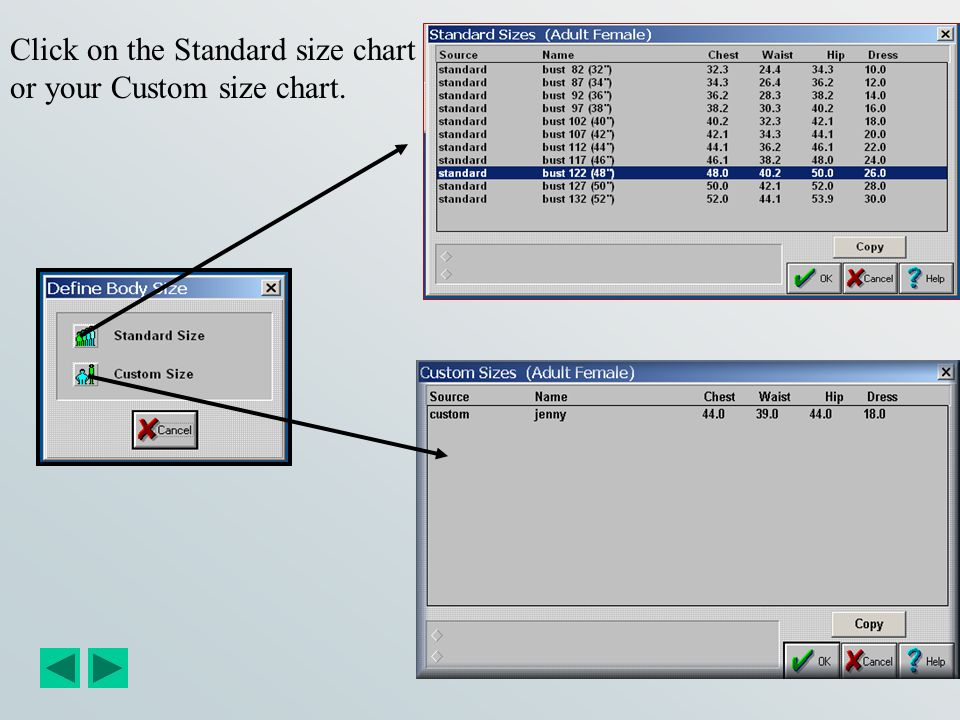 Click on the Standard size chart or your Custom size chart.