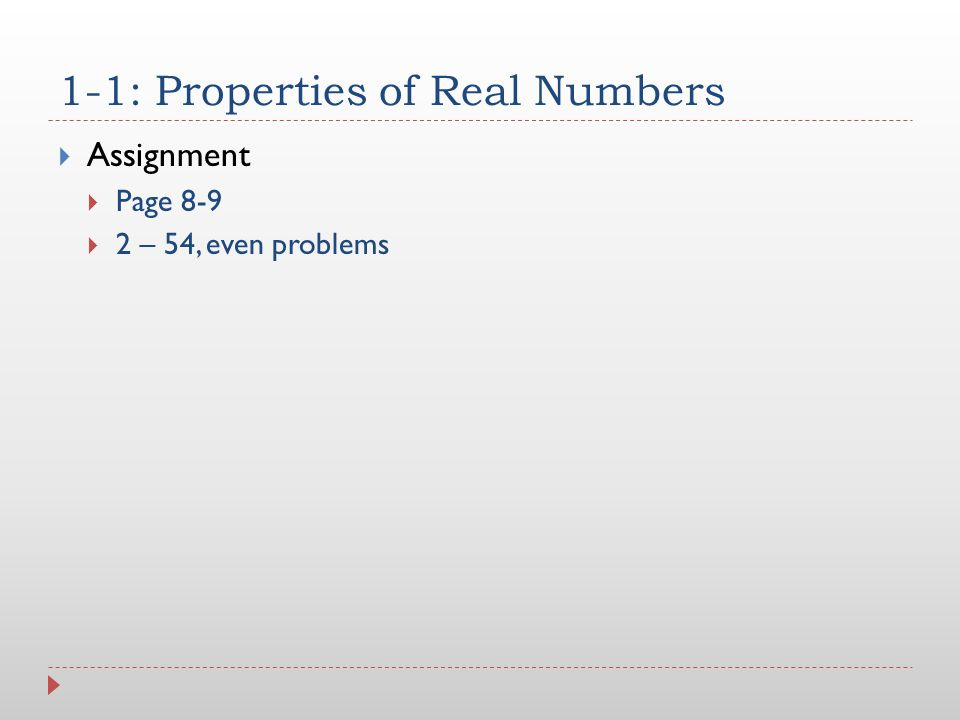 1-1: Properties of Real Numbers