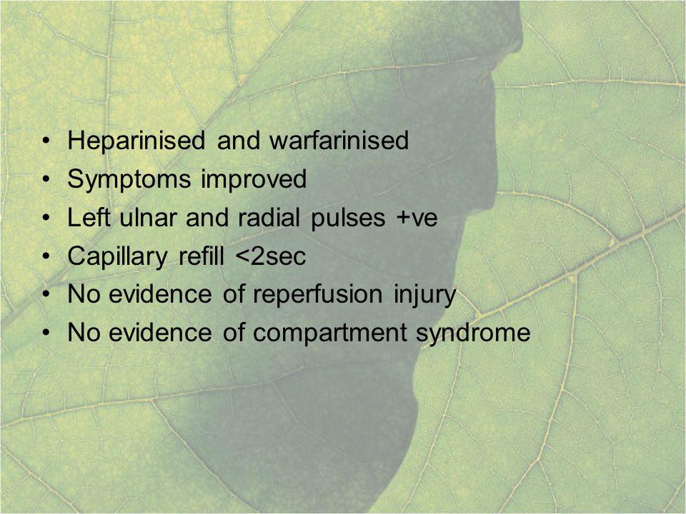Heparinised and warfarinised