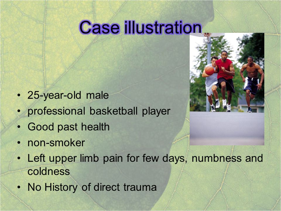 Case illustration 25-year-old male professional basketball player
