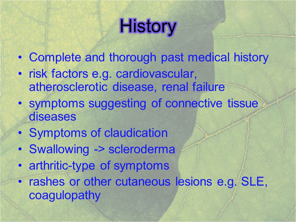 History Complete and thorough past medical history