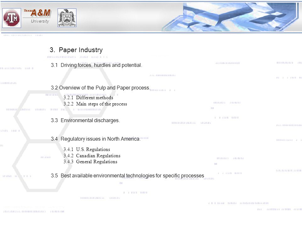 3. Paper Industry 3.1 Driving forces, hurdles and potential.