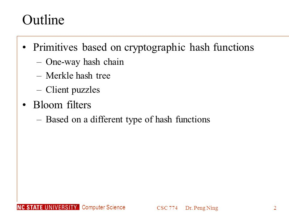 Outline Primitives based on cryptographic hash functions Bloom filters