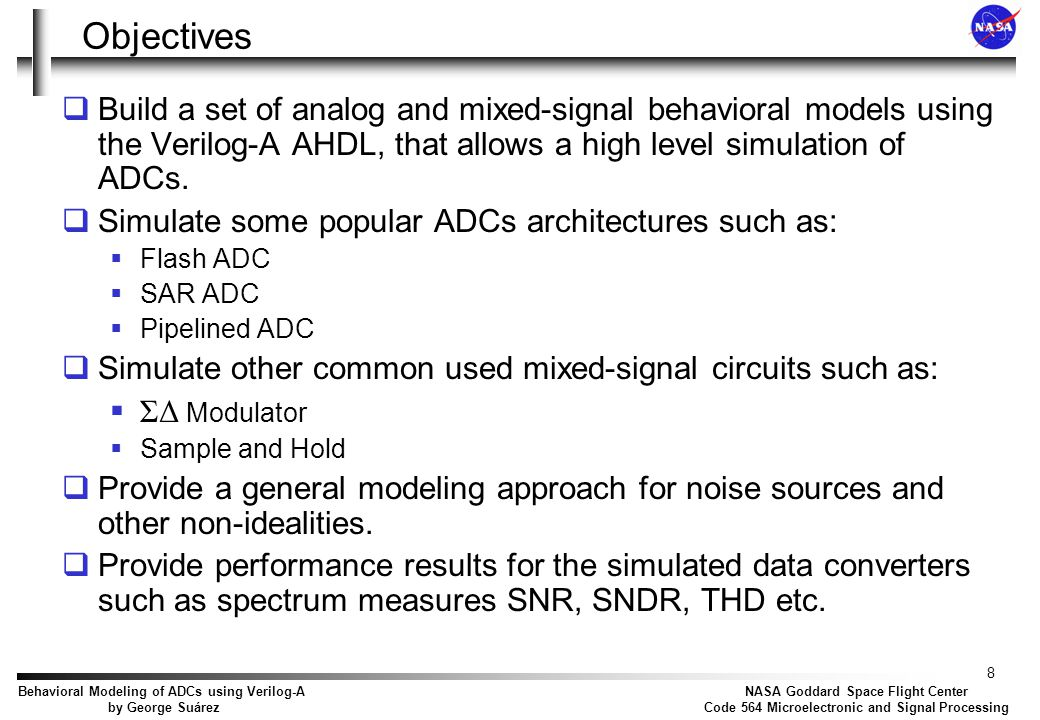 Agenda Introduction Verilog-A Objectives Sample and Hold Generic DAC