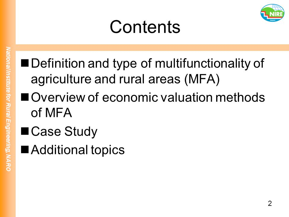 Contents Definition and type of multifunctionality of agriculture and rural areas (MFA) Overview of economic valuation methods of MFA.