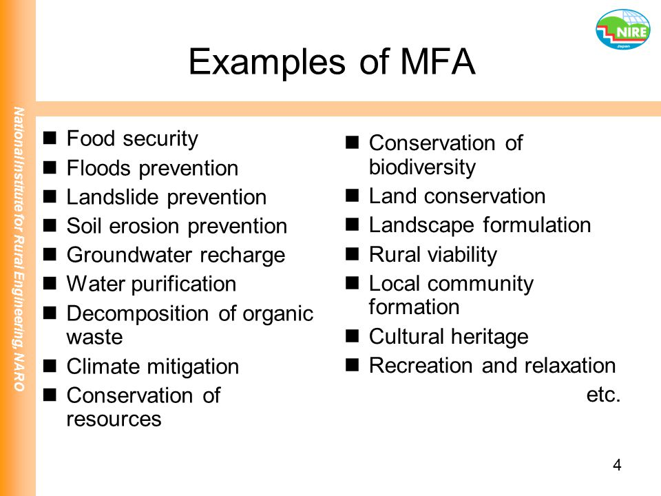 Examples of MFA Food security Conservation of biodiversity