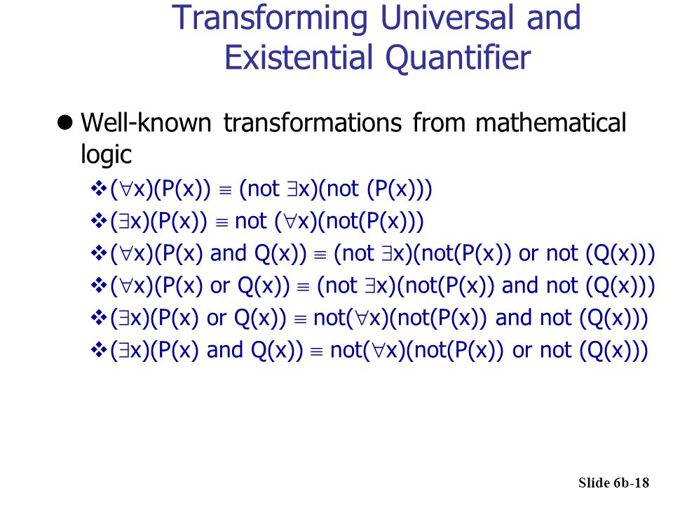Transforming Universal and Existential Quantifier