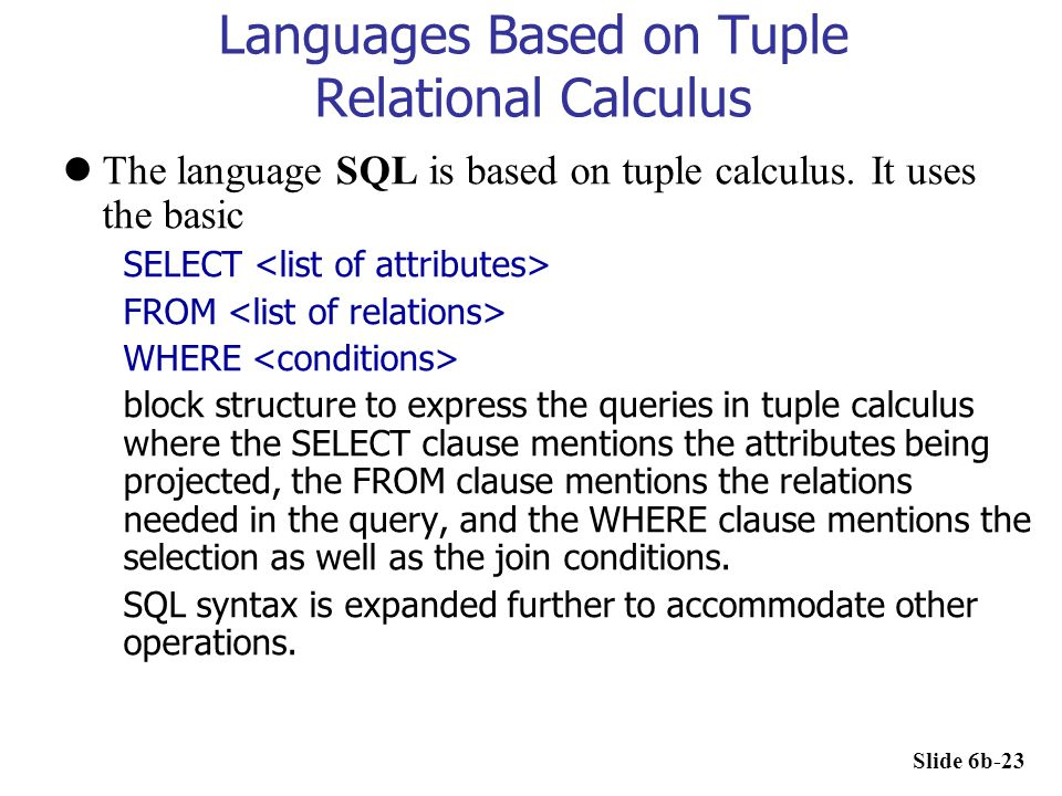 Languages Based on Tuple Relational Calculus