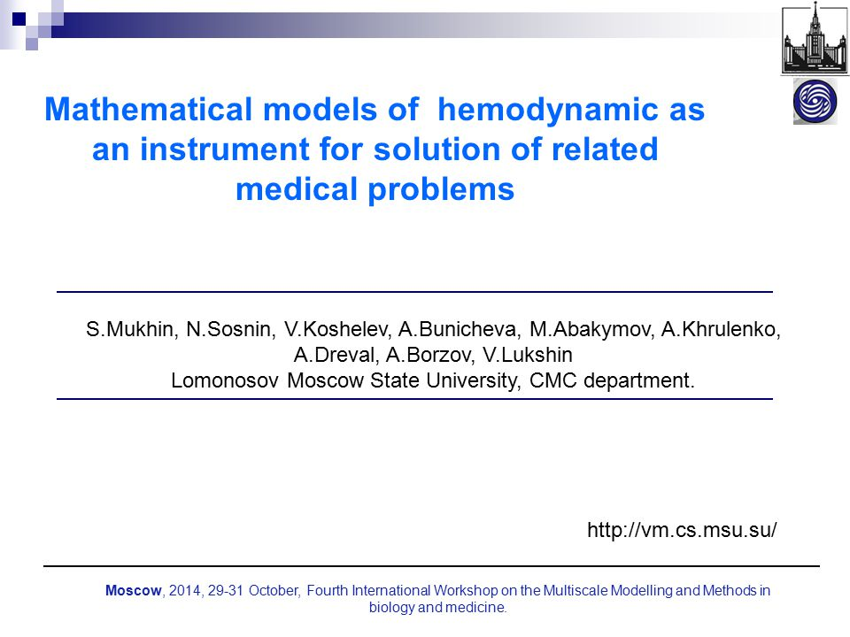Mathematical models of hemodynamic as an instrument for solution of related medical problems