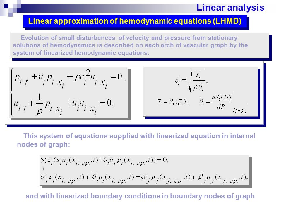 Linear approximation of hemodynamic equations (LHMD)