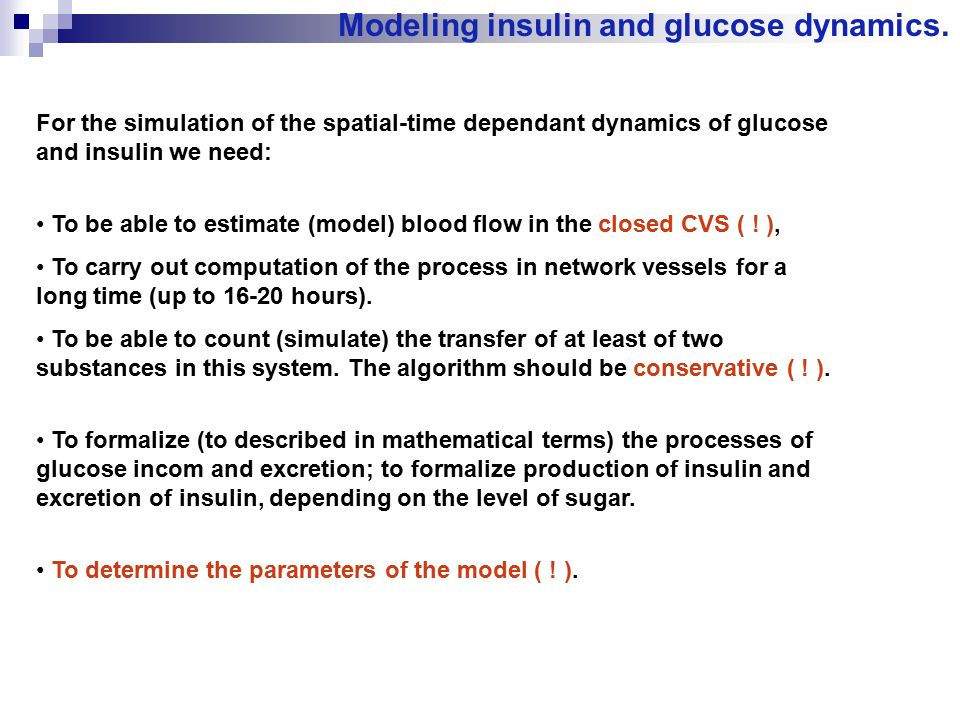 Modeling insulin and glucose dynamics.