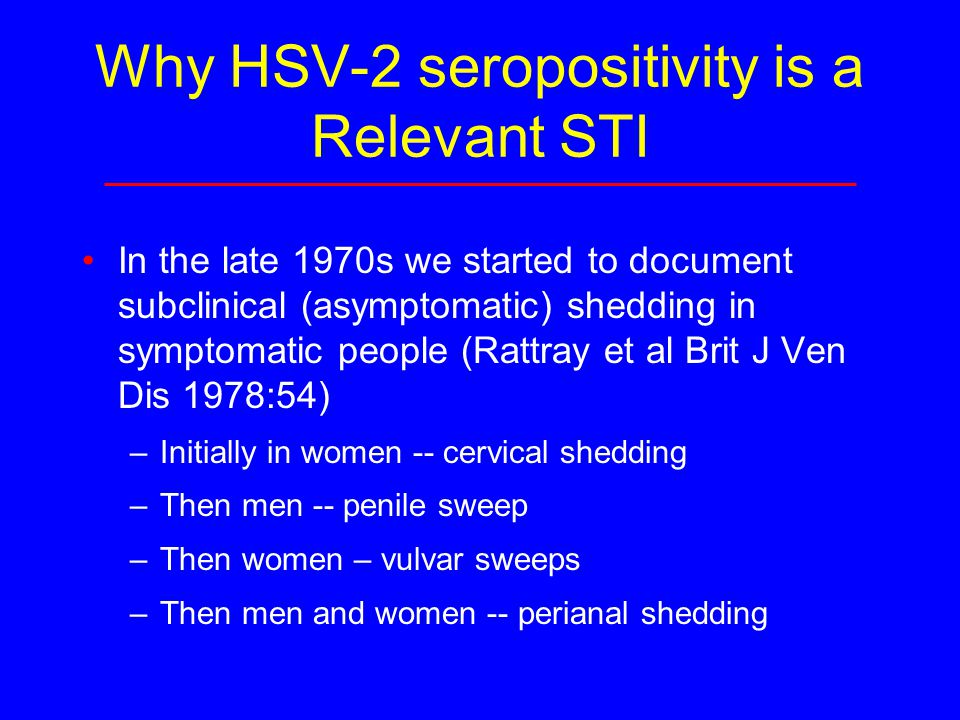 Why HSV-2 seropositivity is a Relevant STI