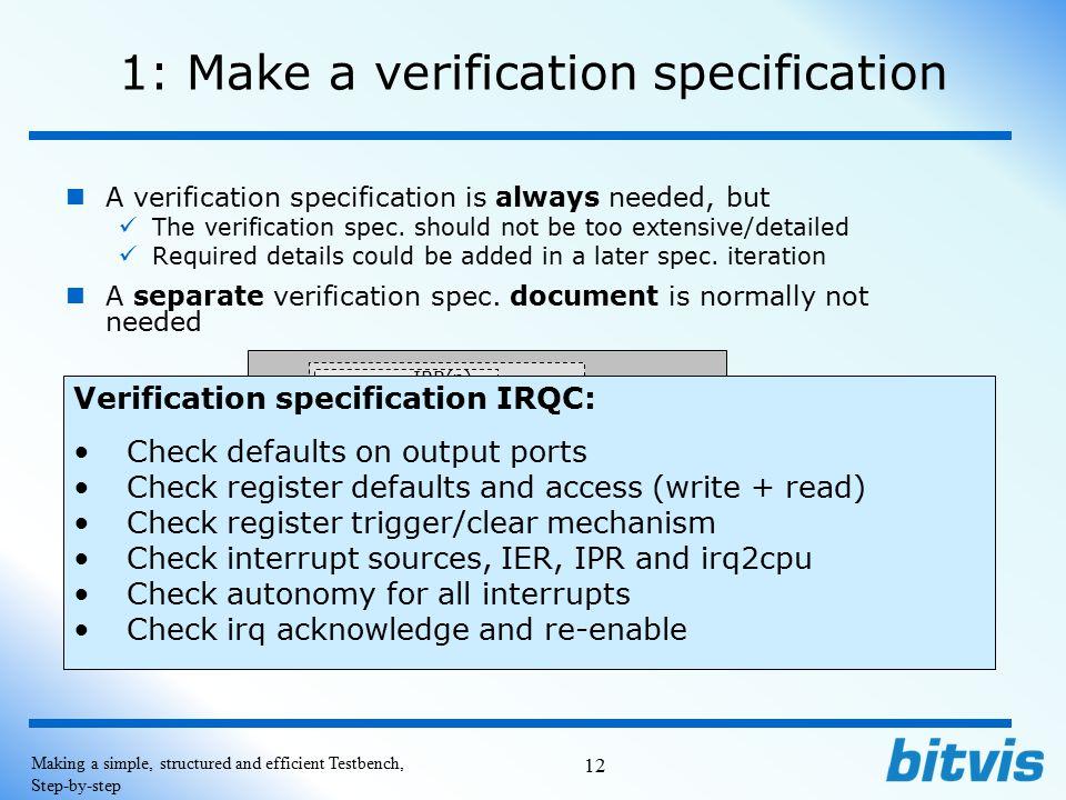 1: Make a verification specification